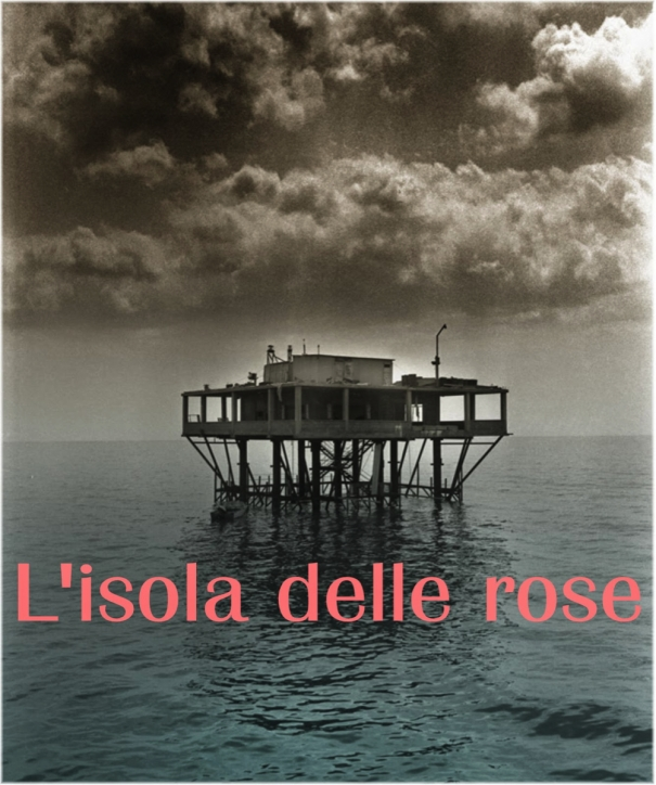 IL PRESIDENTE DELL'ISOLA DELLE ROSE